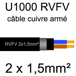 câble électrique armé renforcé âme cuivre U1000 RVFV 2 conducteurs section 1.5mm²