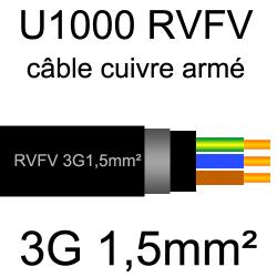 câble électrique armé renforcé âme cuivre U1000 RVFV 3 conducteurs section 1.5mm²