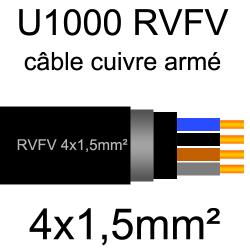 câble électrique armé renforcé âme cuivre U1000 RVFV 4 conducteurs section 1.5mm² sans terre