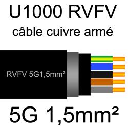 câble électrique armé renforcé âme cuivre U1000 RVFV 5 conducteurs section 1.5mm²