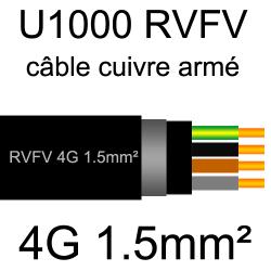 câble électrique armé renforcé âme cuivre U1000 RVFV 4 conducteurs section 1.5mm²