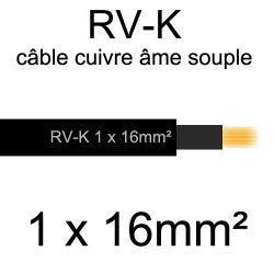 câble électrique âme cuivre souple série RV-K 1 conducteur 16mm2